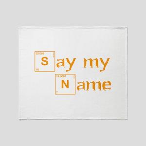 say-my-name-break-orange 2 Throw Blanket