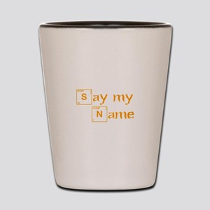 say-my-name-break-orange 2 Shot Glass