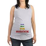 Crawl Walk Run Marathon Maternity Tank Top