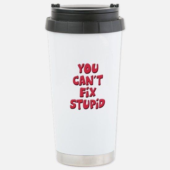 Fix Stupid Stainless Steel Travel Mug
