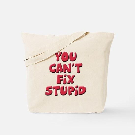 Fix Stupid Tote Bag