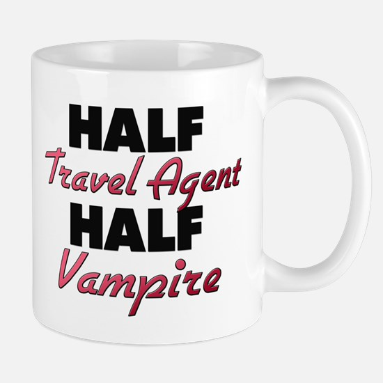 Half Travel Agent Half Vampire Mugs