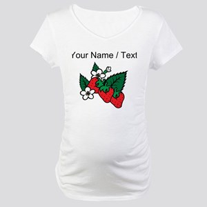 Custom Strawberries Maternity T-Shirt