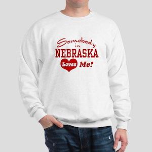 Somebody in Nebraska Loves Me Sweatshirt
