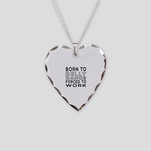 Born To Belly Dance Necklace Heart Charm