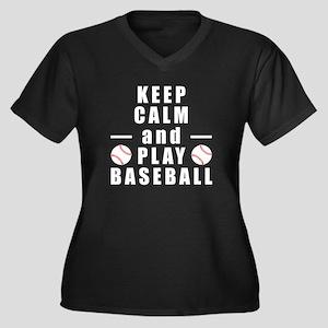Keep Calm and Play Baseball Plus Size T-Shirt