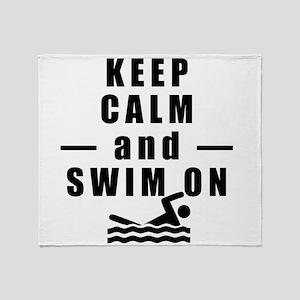 Keep Calm and Swim On Throw Blanket