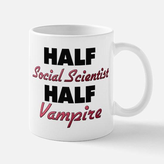 Half Social Scientist Half Vampire Mugs