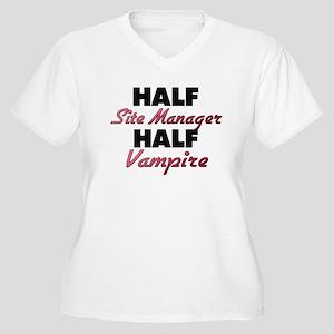 Half Site Manager Half Vampire Plus Size T-Shirt
