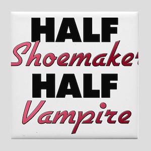 Half Shoemaker Half Vampire Tile Coaster