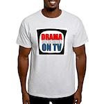 Drama On TV Ash Grey T-Shirt