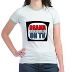 Drama On TV Jr. Ringer T-Shirt