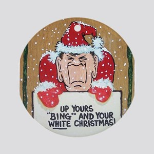 Up yours BING Ornament (Round)