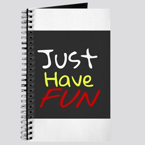 Just Have Fun Journal