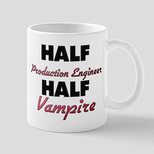 Half Production Engineer Half Vampire Mugs