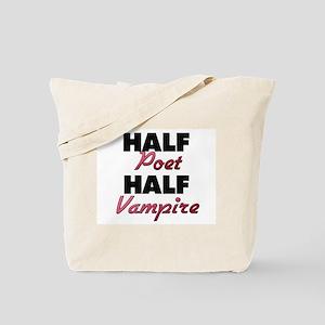 Half Poet Half Vampire Tote Bag