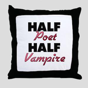Half Poet Half Vampire Throw Pillow