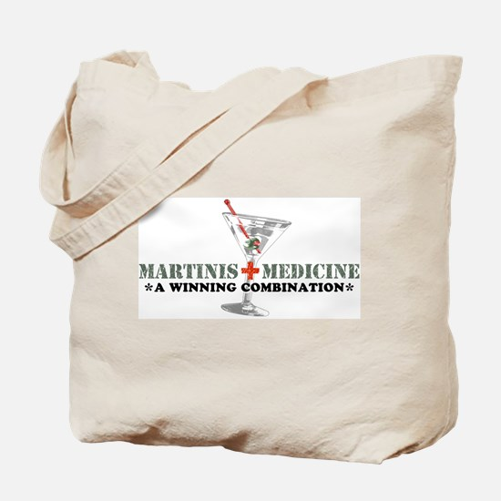 """Martinis & Medicine"" Tote Bag"
