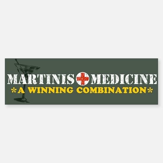"""""""Martinis & Medicine"""" Bumper Bumper Bumper Sticker"""