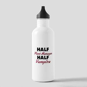 Half Plant Manager Half Vampire Water Bottle