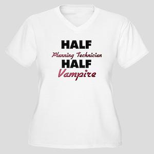 Half Planning Technician Half Vampire Plus Size T-