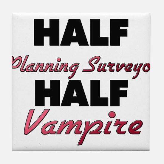 Half Planning Surveyor Half Vampire Tile Coaster