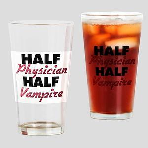 Half Physician Half Vampire Drinking Glass