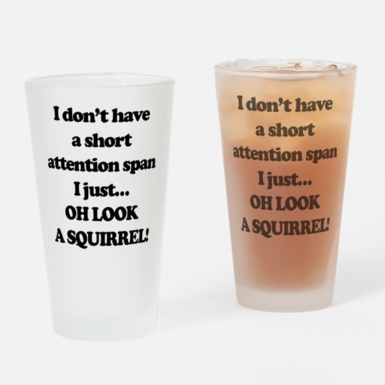 Oh Look A Squirrel Drinking Glass