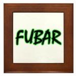 FUBAR ver3 Framed Tile