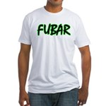 FUBAR ver3 Fitted T-Shirt