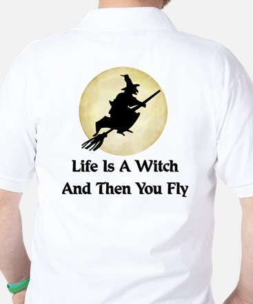 Classic Witch Saying Golf Shirt