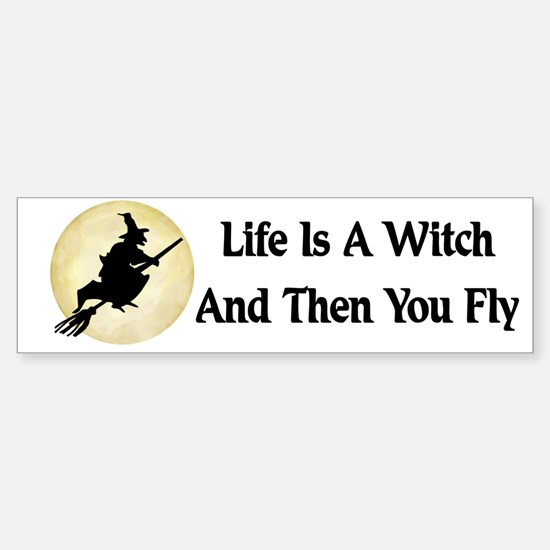 Classic Witch Saying Bumper Bumper Bumper Sticker