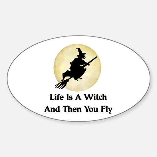 Classic Witch Saying Oval Decal