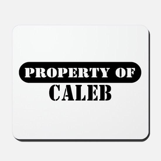 Property of Caleb Mousepad