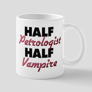Half Petrologist Half Vampire Mugs
