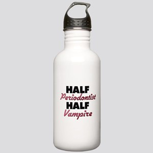 Half Periodontist Half Vampire Water Bottle