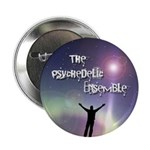 "The Psychedelic Ensemble 2.25"" Button (10 pac"