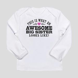 Awesome Big Sister Long Sleeve Infant T-Shirt