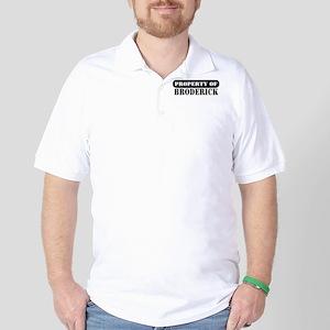 Property of Broderick Golf Shirt