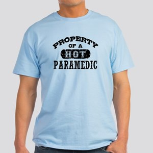 Property of a Hot Paramedic Light T-Shirt
