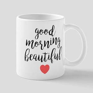 Good Morning Beautiful 11 oz Ceramic Mug