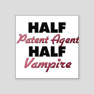 Half Patent Agent Half Vampire Sticker