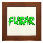 FUBAR ver4 Framed Tile