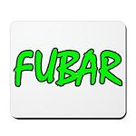 FUBAR ver4 Mousepad