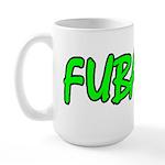 FUBAR ver4 Large Mug