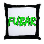 FUBAR ver4  Throw Pillow