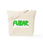 FUBAR ver4  Tote Bag