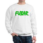 FUBAR ver4 Sweatshirt