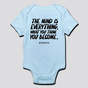 Buddha Quote The Mind Is Everythin Infant Bodysuit