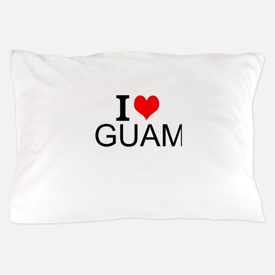 I Love Guam Pillow Case